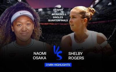 Skrót meczu Osaka - Rogers w ćwierćfinale US Open