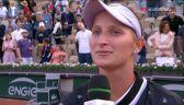 Vondrousova po awansie do półfinału Roland Garros