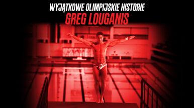 Wyjątkowe olimpijskie historie: Greg Louganis. Skok wiary