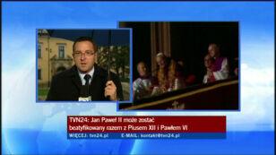 O trzech papieżach dziennikarz TVN24