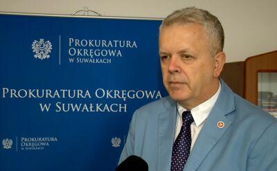 Rzecznik Prokuratury Okręgowej w Suwałkach Ryszard Tomkiewicz o uchyleniu aresztu Grzegorza W.