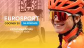 Eurosport na zdrowie - 30. odcinek