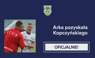 Kopczyński w Arce. Karuzela transferowa z 20 lipca