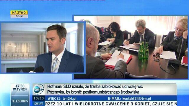 Hofman: Z SLD nie ma o czym rozmawiać