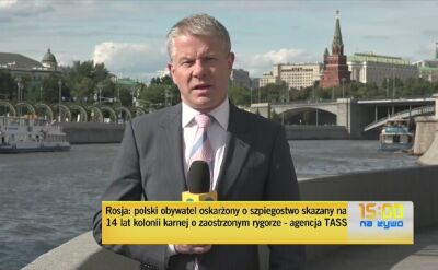 Polak skazany w Rosji. Korespondencja z Moskwy