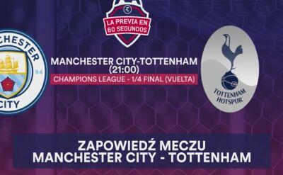 Zapowiedź meczu Manchester City - Tottenham