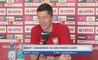 Robert Lewandowski: stękniłem się za kadrą